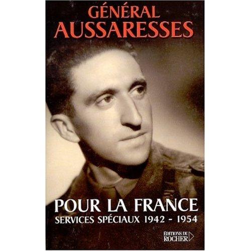 aussaresses Pour la France argelia