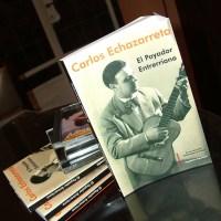 Carlos Echazarreta; El payador Entrerriano