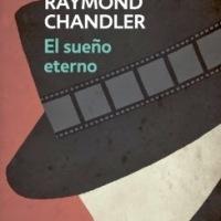 El sueño eterno, de Raymond Chandler