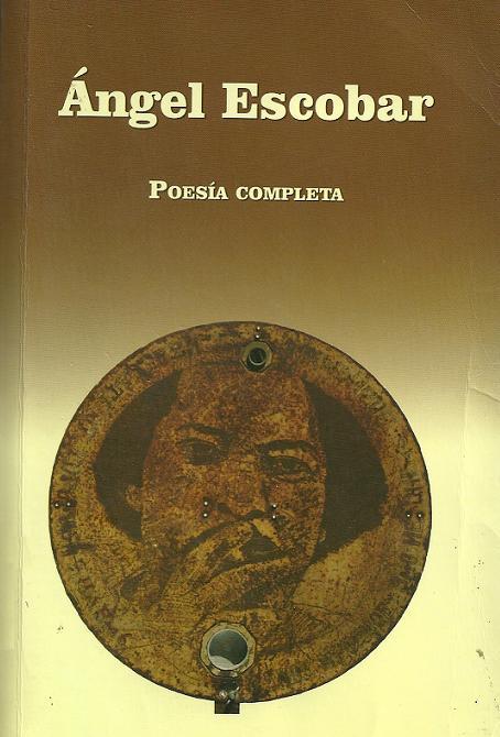 Ángel_Escobar_Poesía_Completa
