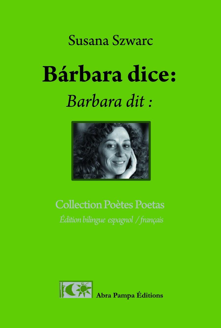 Libro Susana Szwarc 2 - Bárbara dice. Barbara dit