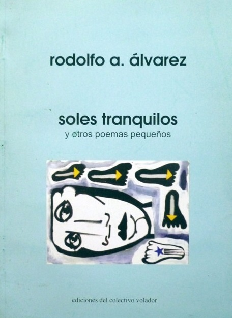 Libro Álvarez 6 - Soles tranquilos y otros poemas pequeños