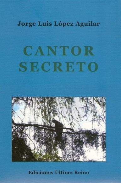 Libro López Aguilar 4 - Cantor secreto