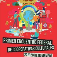 Encuentro Federal de Cooperativas Culturales